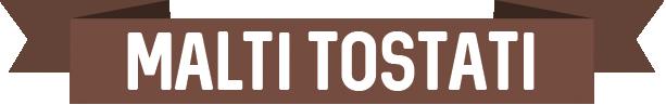 malti tostati in grani